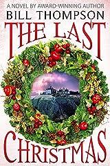 The Last Christmas Kindle Edition