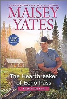 The Heartbreaker of Echo Pass (A Gold Valley Novel)