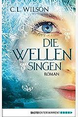 Die Wellen singen: Roman (Mystral 3) (German Edition) Kindle Edition