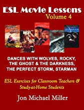 ESL Movie Lessons Volume 4: for Teachers of English as a Second Language