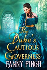 The Duke's Cautious Governess: A Clean & Sweet Regency Historical Romance Book (A Clean & Sweet Regency Historical Romance Novel) Kindle Edition