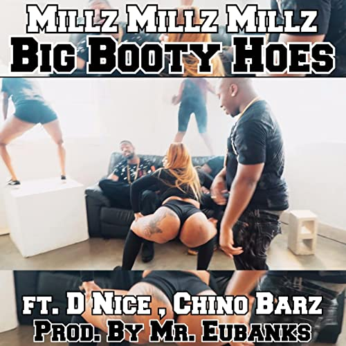 Big Booty Hoes Feat D Nice Chino Barz Explicit