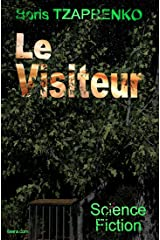 Le Visiteur Format Kindle