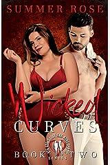 Wicked Curves (Big Girls Love Bad Boys: (A BBW Romance) Book 2) Kindle Edition