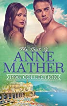 The Best Of Anne Mather: 1990s Collection - 3 Book Box Set