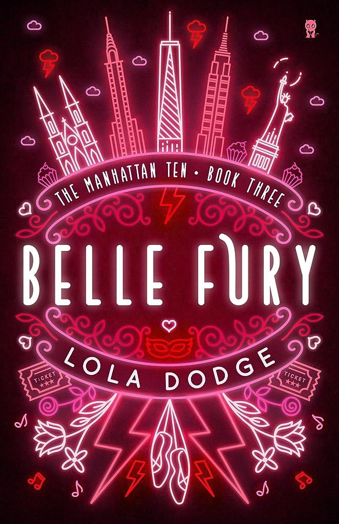 教育担保賠償Belle Fury (The Manhattan Ten Series Book 3) (English Edition)