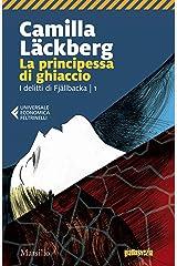La principessa di ghiaccio (I delitti di Fjallbäcka Vol. 1) Formato Kindle