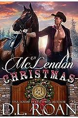 A McLendon Christmas (The McLendon Family Saga Book 2) Kindle Edition