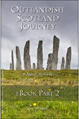 Outlandish Scotland Journey: eBook Part 2 (English Edition) Kindle Ausgabe