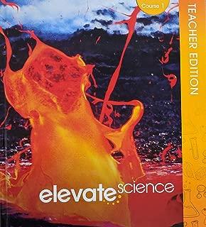 Elevate Science Grade 6 Course 1 Teacher Edition, 9780328925070, 0328925071