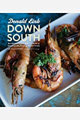 Down South: Bourbon, Pork, Gulf Shrimp & Second Helpings of Everything Hardcover