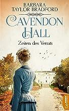 Cavendon Hall - Zeiten des Verrats (Die Yorkshire-Saga 1) (German Edition)