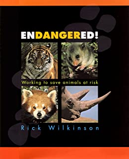 Endangered!: Working to Save Animals at Risk