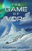 The Game of VORs: A Russian Dystopian Novel