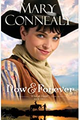 Now and Forever (Wild at Heart Book #2) Kindle Edition