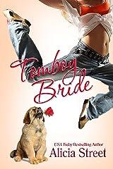 Tomboy Bride (Dance 'n' Luv Series Book 4) Kindle Edition