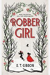 Robbergirl Kindle Edition