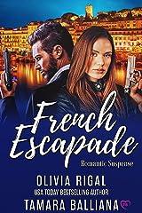 French Escapade (Riviera Security Book 1) Kindle Edition
