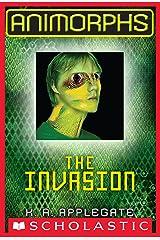 The Invasion (Animorphs #1) Kindle Edition