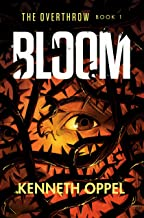 Bloom: 1 (The Overthrow)