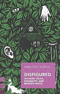 Leduc, A: Disfigured (Exploded Views)