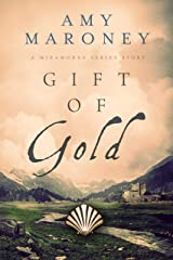 Gift of Gold: Miramonde Series Stories Kindle Edition