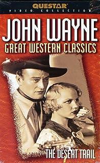 The Desert Trail (John Wayne: Great Western Classics) Questar Video Collection - VHS