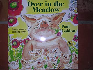 Over in the Meadow:  An Old Nursery Counting Rhyme