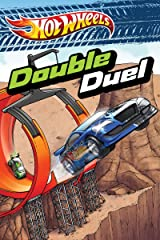 Double Duel (Hot Wheels) Kindle Edition