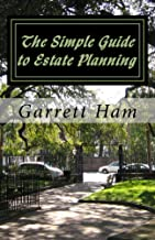 The Simple Guide to Estate Planning: A Look at Wills, Trusts, and Taxes