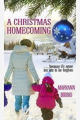 A Christmas Homecoming (Christmas Holiday Extravaganza) Kindle Edition