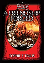 A Friendship Forged (The Darkling Chronicles)