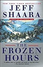 The Frozen Hours: A Novel of the Korean War