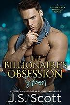 The Billionaire`s Obsession ~ Simon: A Billionaire`s Obsession Novel (The Billionaire`s Obsession series Book 1)