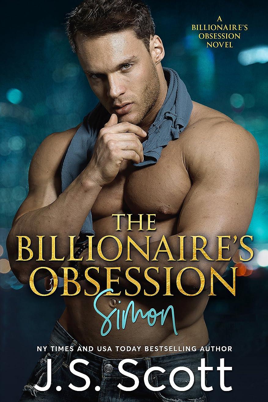 投資靴読書The Billionaire's Obsession ~ Simon: A Billionaire's Obsession Novel (The Billionaire's Obsession series Book 1) (English Edition)