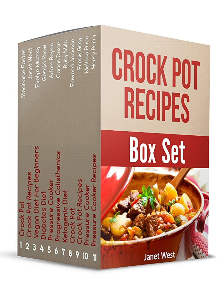 Crock Pot Recipes Box Set: 99+ Delicious, Quick and Easy Crock Pot Recipes That Are Perfect for a Diet (English Edition)
