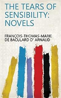 The Tears of Sensibility: Novels