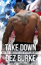 Take Down: Steel Infidels MC Romance Series (Steel Infidels Series Book 4)