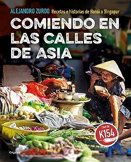Comiendo en las calles de Asia: Recetas e historias de Hanó