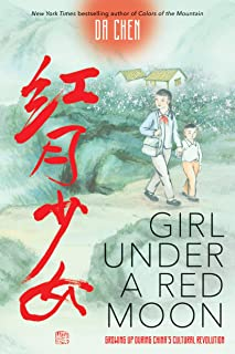 Girl Under a Red Moon: Growing Up During China`s Cultural Revolution (Scholastic Focus)