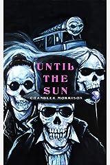 Until the Sun Kindle Edition