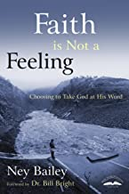 Faith Is Not A Feeling
