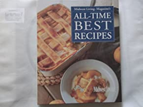 Midwest Living Magazine's All-Time Best Recipes