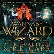 Wannabe Wizard: From the Tome of Bill Universe: False Icons Series, Book 2