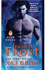 Once Burned: A Night Prince Novel Kindle Edition