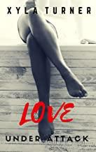 Love Under Attack (FRU Book 1)