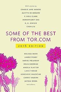 Some of the Best from Tor.com: 2016: A Tor.com Original