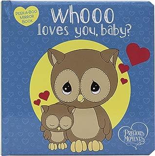 Precious Moments: Whooo Loves You, Baby?: Peek-A-Boo Mirror Book
