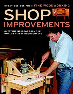 Shop Improvements: Great Designs from Fine Woodworking (Great Designs-Fine Woodworking)