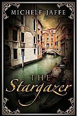 The Stargazer: The Arboretti Family Saga - Book One Kindle Edition